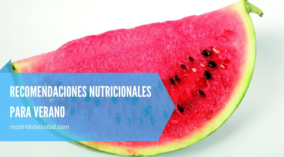 RECOMENDACIONES NUTRICIONALES PARA VERANO